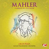 Play & Download Mahler: Symphony No. 1 in D Major (Digitally Remastered) by Slovak Philharmonic Orchestra | Napster