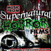Music from Supernatural Horror Films by Academy Allstars