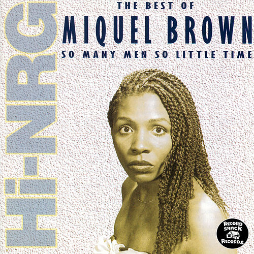 Play & Download The Best of Miquel Brown