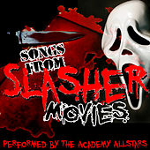 Songs from Slasher Movies by Academy Allstars