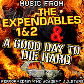 Music from the Expendables 1 & 2 & A Good Day to Die Hard by Academy Allstars