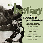 The Bestiary of Flanders and Swann by Flanders & Swann