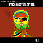 Play & Download African Football Anthems, Vol. 1 by Various Artists | Napster