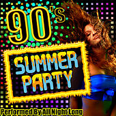 90's Summer Party by All Night Long