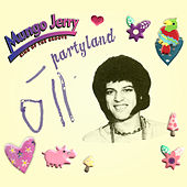 Partyland by Mungo Jerry