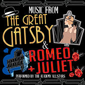 Music from the Great Gatsby & Romeo + Juliet by Academy Allstars