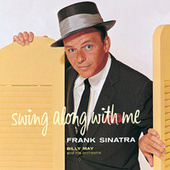 Play & Download Swing Along With Me by Frank Sinatra | Napster