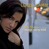 Play & Download My Town (Carmela) (Lounge Mix by MDB) by Letizia Gambi | Napster