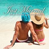 Play & Download Just Married - Maldives Lounge, Vol. 1 by Various Artists | Napster