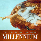 Classical Masterpieces of the Millennium by Various Artists