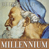 Classical Masterpieces of the Millennium: Beethoven by Various Artists