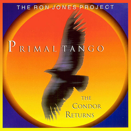 The Ron Jones Project Vol. 2: Primal Tango by Ron Jones