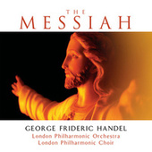 Play & Download The Messiah by London Philharmonic Orchestra | Napster