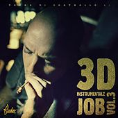 Play & Download Instrumentalz Job, Vol. 3 by 3D | Napster