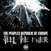 Feel The Power - EP by The Peoples Republic of Europe