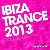Play & Download Ibiza Trance 2013 - Volume Two - EP by Various Artists | Napster
