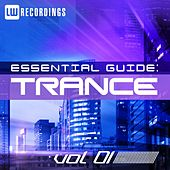 Play & Download Essential Guide: Trance Vol. 01 - EP by Various Artists | Napster