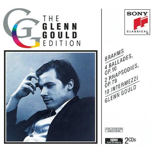 Play & Download Brahms: Ballades, Rhapsodies & Intermezzi by Glenn Gould | Napster