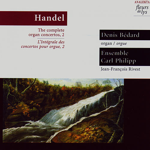 Play & Download Handel: The complete organ concertos, 2 by George Frideric Handel | Napster