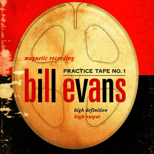 Practice Tape No. 1 by Bill Evans