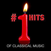 #1 Hits of Classical Music by Various Artists