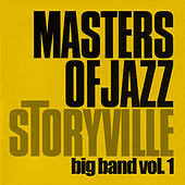 Play & Download Storyville Masters of Jazz - Big Band Vol. 1 by Various Artists | Napster