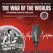 Play & Download War of the Worlds - The Definitive 75th Anniversary Collection 1938-2013 by Orson Welles | Napster