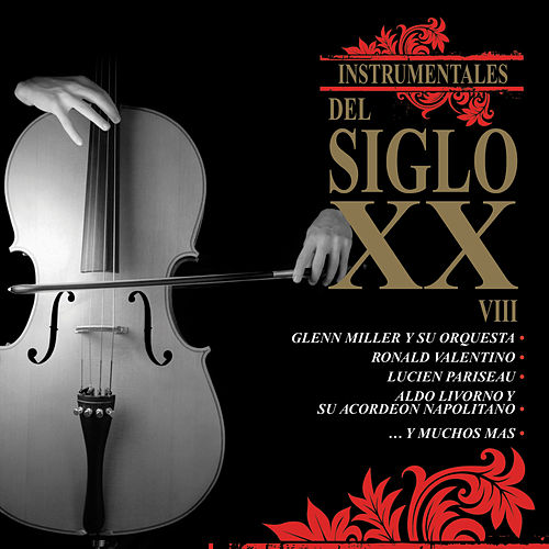 Play & Download Instrumentales del Siglo XX, Vol. 8 by Various Artists | Napster
