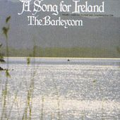 Play & Download A Song for Ireland by Barleycorn | Napster