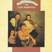 Play & Download My Last Farewell by Barleycorn | Napster