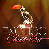Play & Download Chill-Out Exótico (50 Ritmos Esenciales de las Músicas del Mundo) by Various Artists | Napster