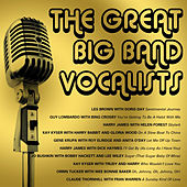Play & Download The Great Big Band Vocalists by Various Artists | Napster