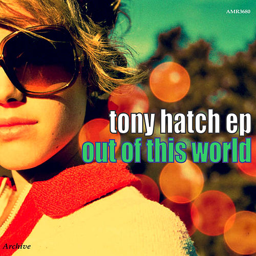 Play & Download Out of This World - EP by Tony Hatch | Napster