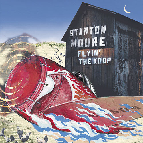 Play & Download Flyin' The Koop by Stanton Moore | Napster