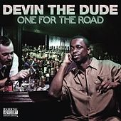 Play & Download One For The Road by Devin The Dude | Napster