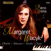 Play & Download Piano Works by Margaret Wacyk | Napster