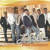 Play & Download Por Tu Amor by Los Rehenes | Napster