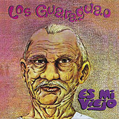 Play & Download Es Mi Viejo by Los Guaraguao | Napster