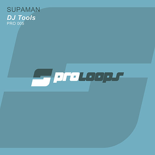 Play & Download Supaman DJ Tools by Supa Man (Kelvin Mccray) | Napster
