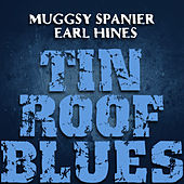 Play & Download Tin Roof Blues by Muggsy Spanier | Napster