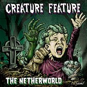 Play & Download The Netherworld by Creature Feature | Napster