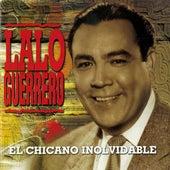 El Chicano Inolvidable by Lalo Guerrero