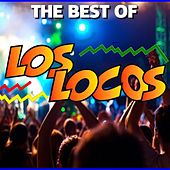 The Best Of los Locos by Los Locos