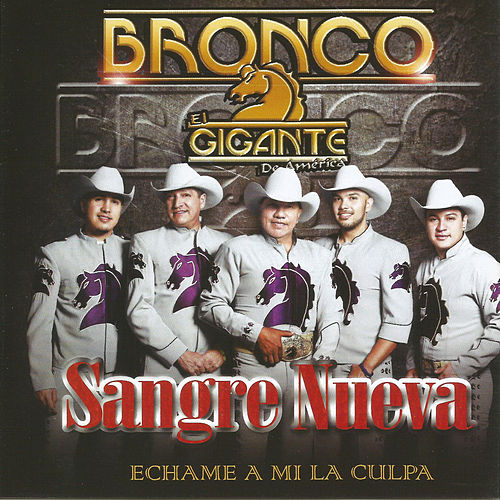 Play & Download Sangre Nueva by Bronco | Napster
