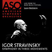 Play & Download Stravinsky: Symphony in Three Movements by Leon Botstein | Napster