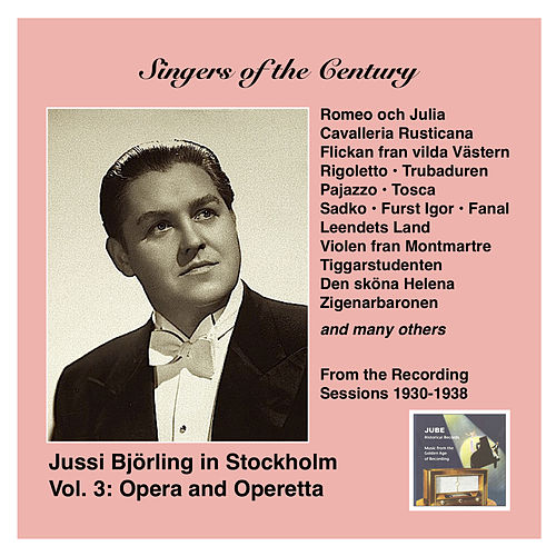 Play & Download Voices of the Century: Jussi Björling in Stockholm, Vol. 3 – Opera and Operetta (Recorded 1930-1938) by Jussi Bjorling | Napster