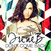 Play & Download Don't Come Back by IreneB | Napster
