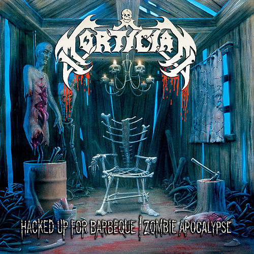 Play & Download Hacked up for Barbeque/ Zombie Apocalypse by Mortician | Napster