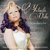 Te Llevo Bajo La Piel: The Great American Songbook Goes Latino by Yolanda Duke