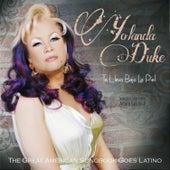 Play & Download Te Llevo Bajo La Piel: The Great American Songbook Goes Latino by Yolanda Duke | Napster